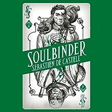 Soulbinder: Spellslinger, Book 4