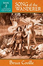 SONG OF THE WANDERER (The Unicorn Chronicles Book 2)