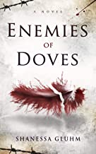 Enemies of Doves (English Edition)