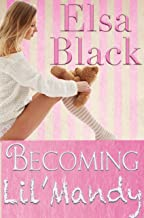 Becoming Lil' Mandy (Eden Series Book 1)