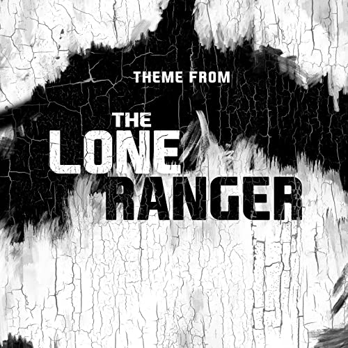 "Theme from Lone Ranger (From ""Lone Ranger Trailer 2013"