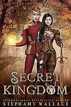 Secret Kingdom (The Winter Court Chronicles Book 5)