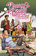 Dream Daddy: a Dad Dating Comic Book