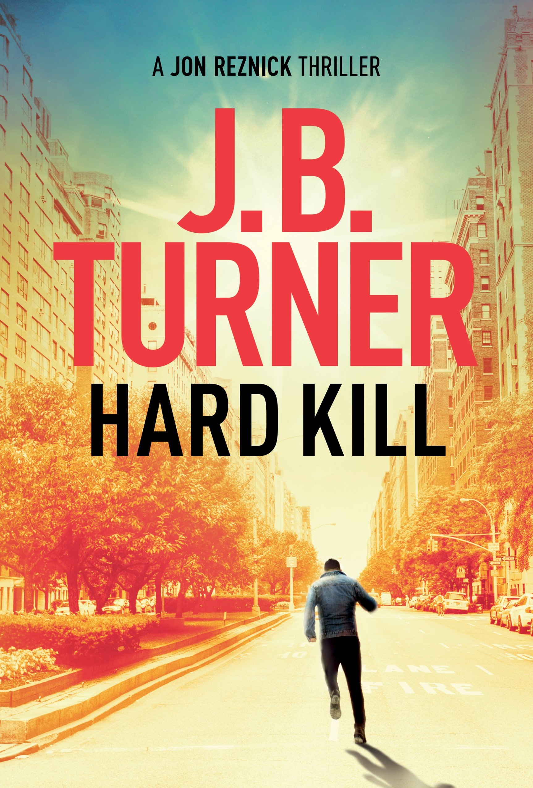 Hard Kill (A Jon Reznick Thriller Book 2)