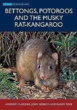 Bettongs, Potoroos and the Musky Rat-kangaroo (Australian Natural History)