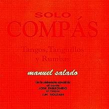 Flamenco Sólo Compás. Tangos,Tanguillos y Rumbas
