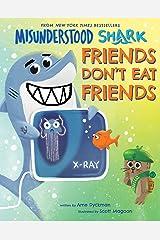 Misunderstood Shark: Friends Don't Eat Friends Kindle Edition