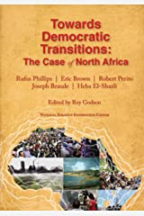 Towards Democratic Transitions: The Case of North Africa Kindle Edition