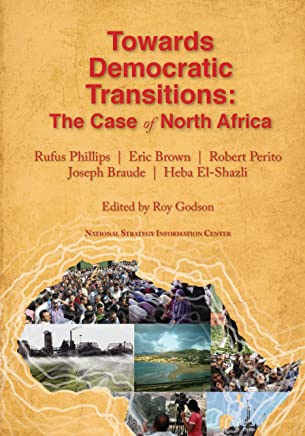 Towards Democratic Transitions:  The Case of North Africa (English Edition)
