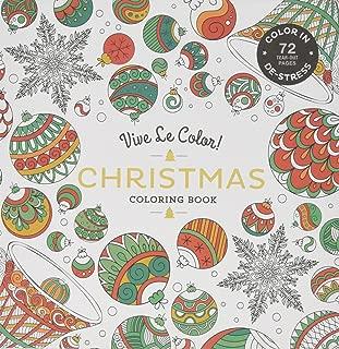 Vive Le Color! Christmas (Adult Coloring Book): Color In; De-stress (72 Tear-out Pages)