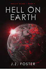 Hell on Earth (Reality Bleed Book 9) Kindle Edition