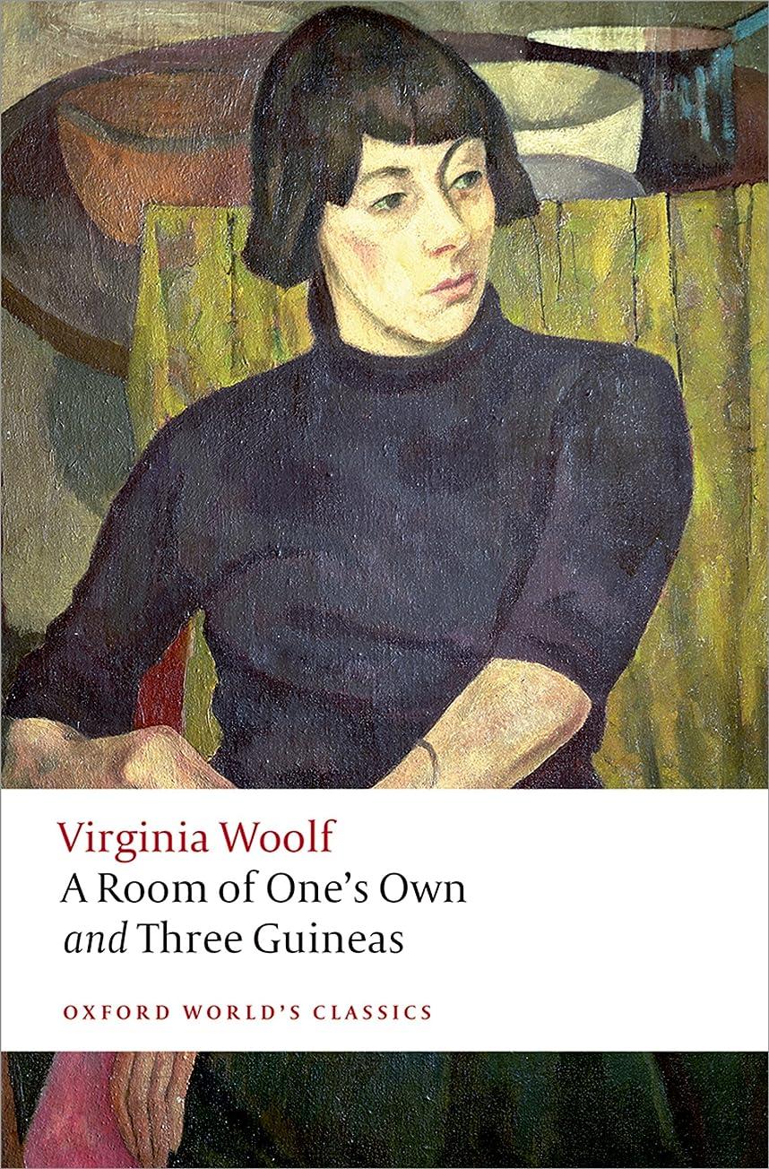 まで統合岸A Room of One's Own and Three Guineas (Oxford World's Classics) (English Edition)