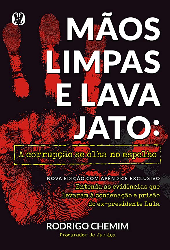 モディッシュ邪悪な広がりM?os Limpas e Lava Jato: A corrup??o se olha no espelho (Portuguese Edition)