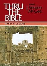 Thru the Bible, Vol. 4: Matthew-Romans