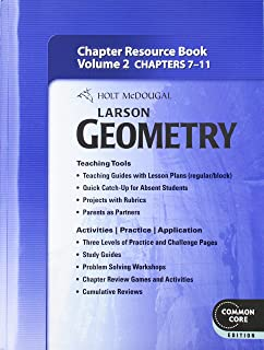 Holt McDougal Larson Geometry: Common Core Chapter Resource Book with Answers, Volume 2