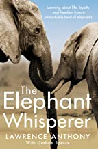 Scaricare Libri The Elephant Whisperer: Learning About Life, Loyalty and Freedom From a Remarkable Herd of Elephants (English Edition) PDF
