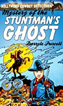 Mystery of the Stuntman's Ghost (Hollywood Cowboy Detectives)