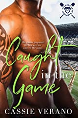 Caught In The Game: A Sports Romance (Diamond Lake Rattlers Book 1) Kindle Edition