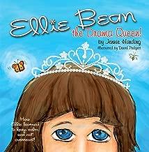 Ellie Bean the Drama Queen