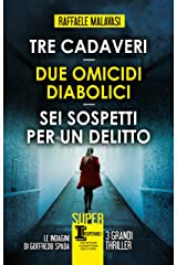 Tre cadaveri - Due omicidi diabolici - Sei sospetti per un delitto Formato Kindle