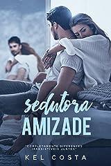 Sedutora Amizade eBook Kindle