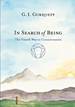 in search of being the fourth way to consciousness