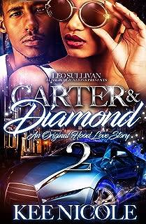 Carter & Diamond 2: An Original Hood Love Story