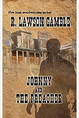 Johnny And The Preacher (Johnny Alias Book 2) Kindle Edition