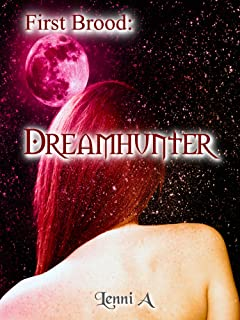 First Brood: Dreamhunter (First Brood: Tales of the Lilim Book 1) (English Edition)
