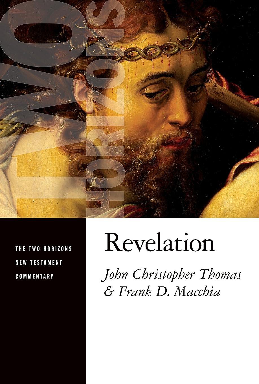 お別れ女の子曲線Revelation (The Two Horizons New Testament Commentary) (English Edition)