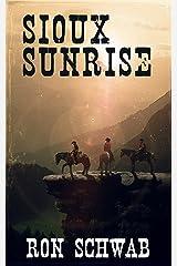 Sioux Sunrise Kindle Edition
