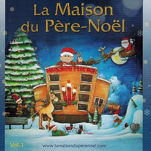 La Maison Du Pere Noel.La Maison Du Père Noël By émilie Piquette Murielle Lavoie