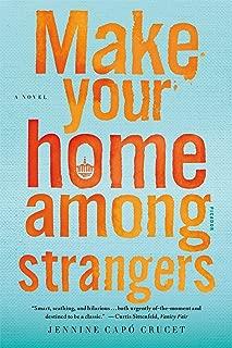 Make Your Home Among Strangers: A Novel