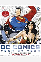 DC Comics: Year by Year - A Visual Chronicle: Includes 2 Exclusive Prints Hardcover