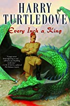 Every Inch a King: A Novel