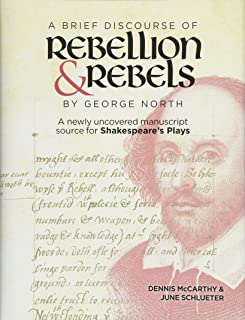 George North s A Brief Discourse of Rebellion and Rebels