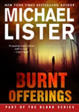 Burnt Offerings: The Blood Series Book 6.5 --Daniel Davis / Sam Michaels / John Jordan Crossover (Daniel Davis and Sam Mic...