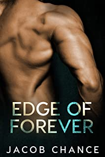 Edge of Forever (On the Edge Duet Book 3)