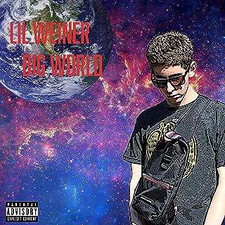 Lil Weiner Big World [Explicit]