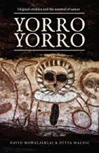 Yorro Yorro: Original Creation and the Renewal of Nature