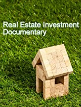 Real Estate Investment Documentary