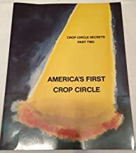 America's First Crop Circle - Crop Circle Secrets, Part Two