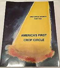 America's First Crop Circle - Crop Circle Secrets, Part Two