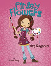 Art-Rageous (Finley Flowers Book 4)