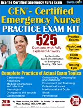 CEN (Certified Emergency Nurse) Practice Exam Kit: 525 Questions with Fully Explained Answers; Flash Card Study & Review Included
