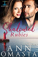 Shadowed Rubies: A small-town romance featuring a doctor and a firefighter (Brunswick Bay Harbor Gems Book 4) Kindle Edition