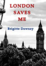 LONDON SAVES ME
