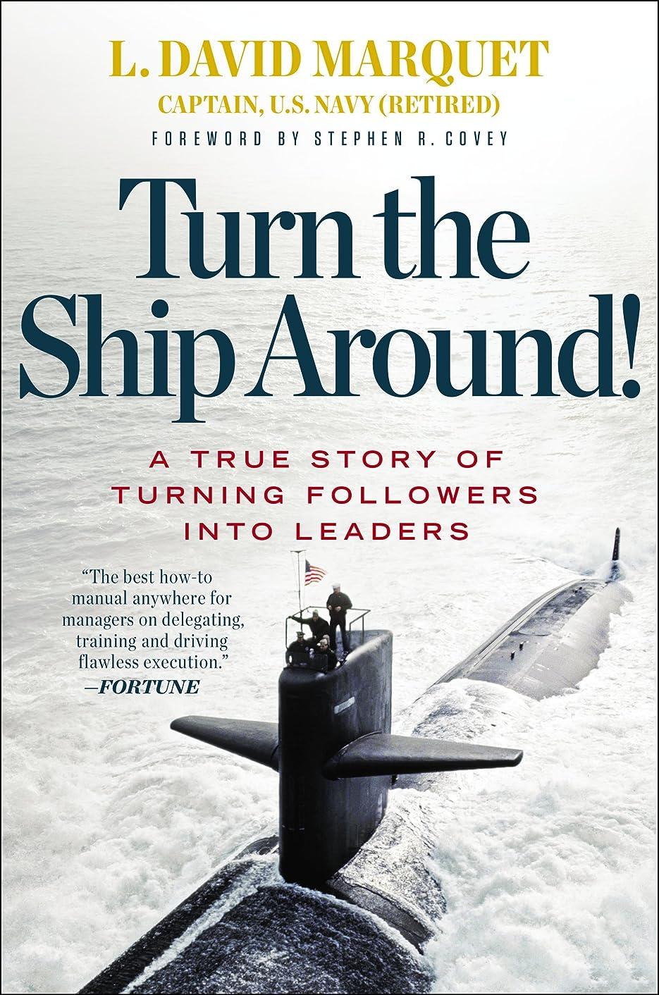 取得クリア鳥Turn the Ship Around!: A True Story of Turning Followers into Leaders (English Edition)
