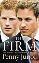 The Firm: The Troubled Life of the House of Windsor