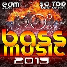 Bass Music 2015 - 30 Top Hits Best Of Drum & Bass, Dubstep, Rave Music Anthems, Drum Step, Krunk